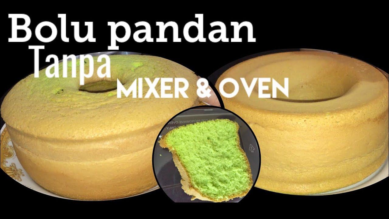 Resep Bolu Jadul Tanpa Pengembang: Resep Bolu Pandan Lembut Tanpa Mixer & Oven