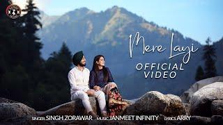 Mere Layi - Mathe Te Bindi Laake | Singh Zorawar | Janmeet Infinity | Arry | Latest Punjabi Song