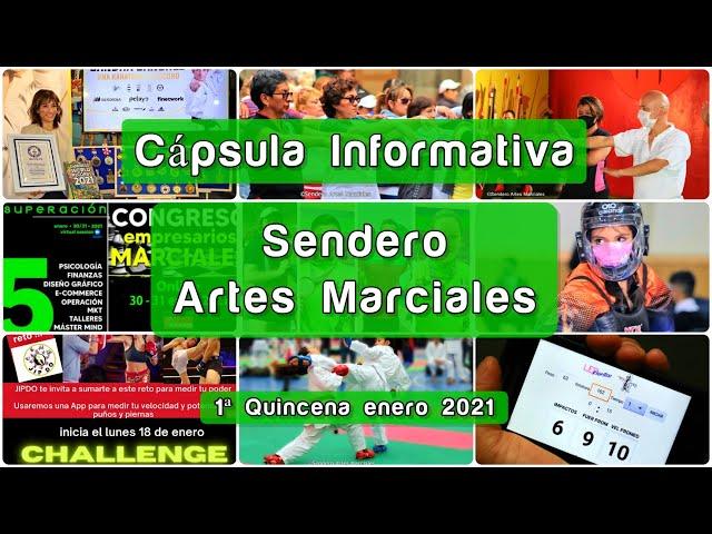 Cápsula Informativa Sendero Artes Marciales