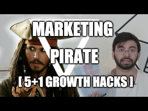 [Marketing] 5+1 growth hacks de pirates pour multiplier votre portée ( autodisciple )