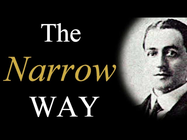 The Narrow Way - A. W. Pink / Studies in the Scriptures / Christian Audio Books