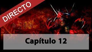 Capítulo 12 - Rio de llamas - Diablo II LOD Incondicional