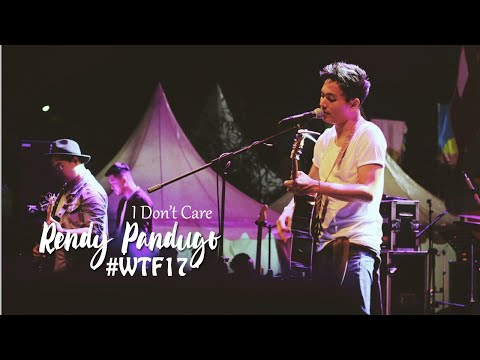 Rendy Pandugo - I Don't Care #WTF17