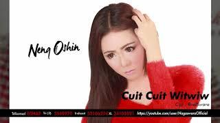 Neng Oshin Cuit Cuit Witwiw Audio.mp3