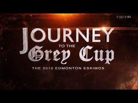 Journey to the Grey Cup: The 2015 Edmonton Eskimos