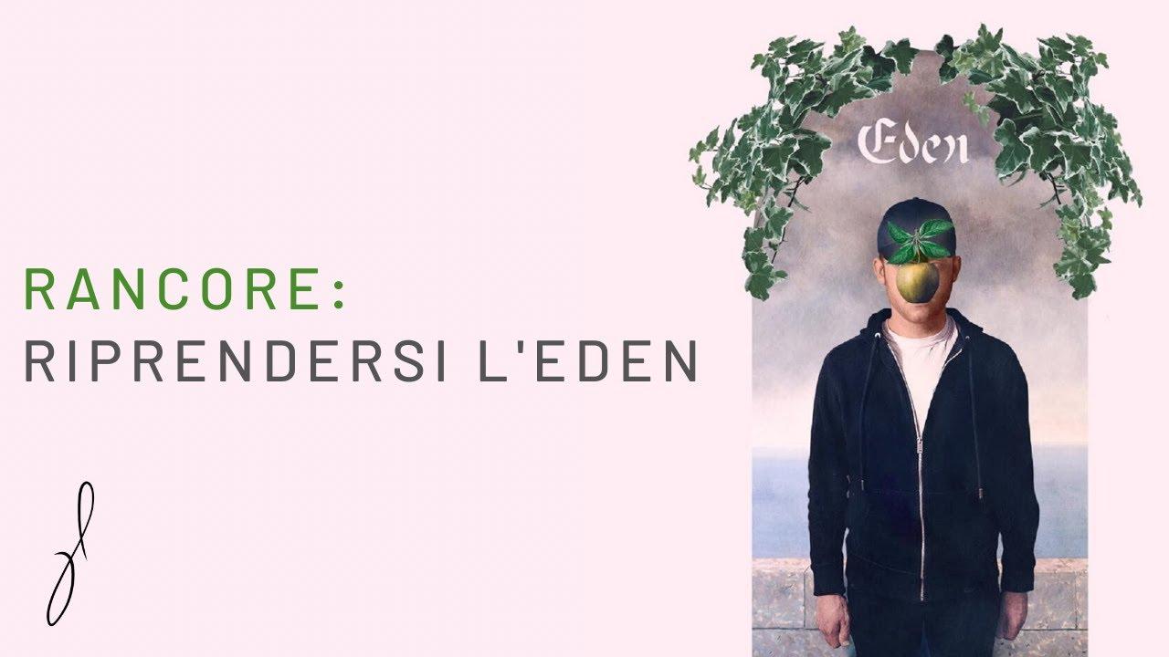 Rancore: Riprendersi l'Eden (Analisi testo Eden - Sanremo 2020)