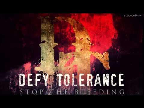 Клип Defy Tolerance - Until I'm Done