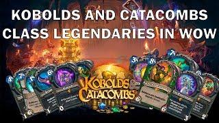 Hearthstone Kobolds and Catacombs Class Legendaries in WoW lore