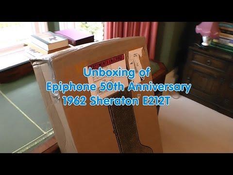 Epiphone 50th Anniversary 1962 Sheraton E212T guitar - Unboxing