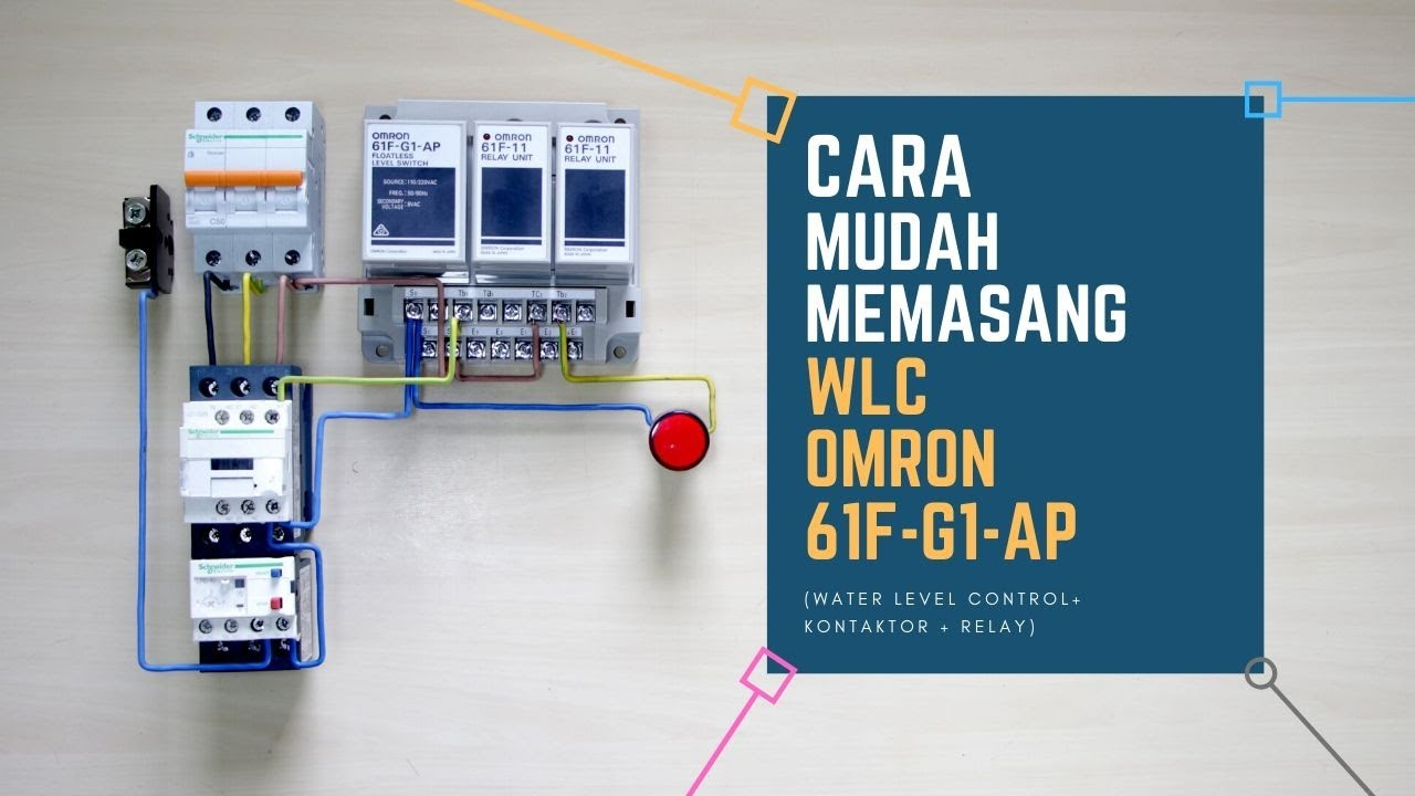 Cara Pemasangan Wlc  Water Level Control  Omron 61f- G1-ap
