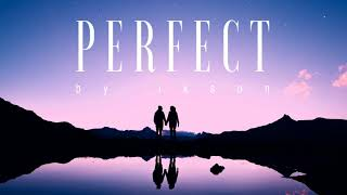Ikson - Perfect (Official)