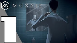 Mosaic - Gameplay Walkthrough part 1 (No Commentary)