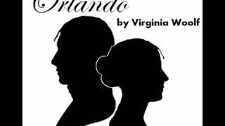 Orlando: A Biography 1/2 - Virginia Woolf [Audiobook ENG]