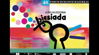 40 Forum Humanum Mazurkas-cz.2-Biesiada z udziałem gwiazd sceny i estrady