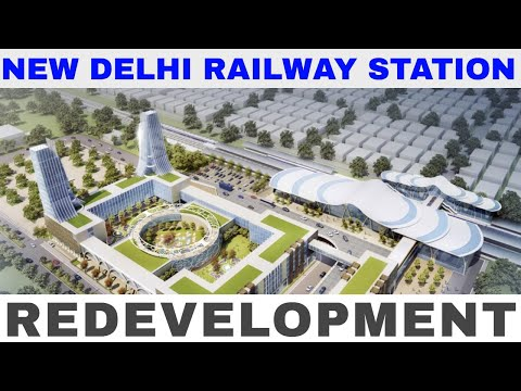 New Delhi railway station | Redevelopment of New Delhi Railway Station | Mega Projects