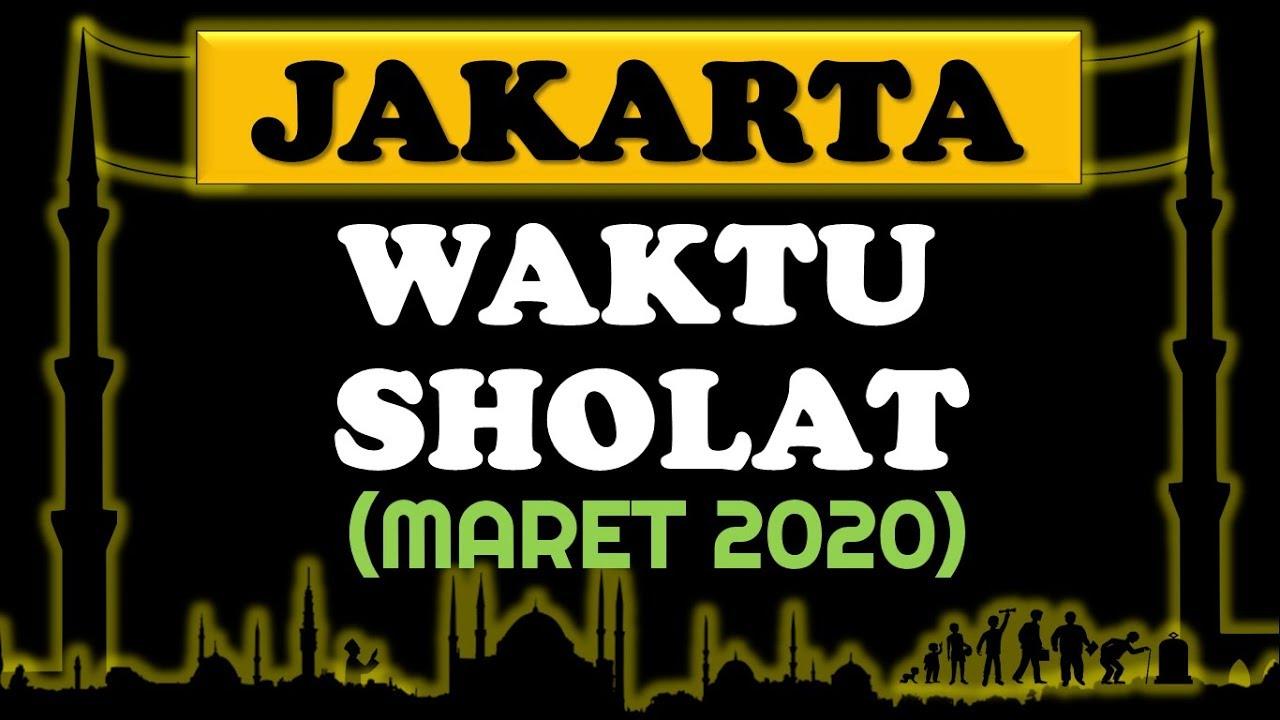 Waktu Sholat Jakarta Maret 2020 Jadwal Sholat Youtube