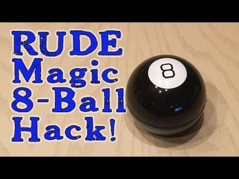 RUDE Magic 8-Ball Hack!