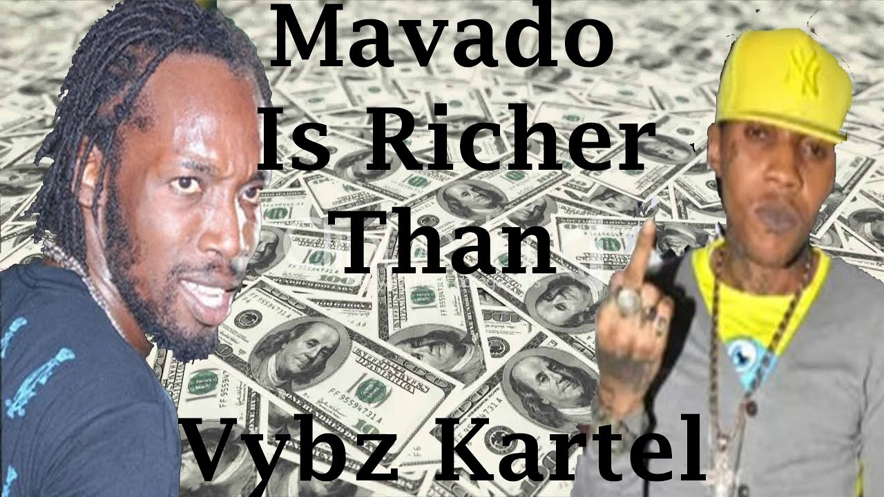 Mavado Is Richer Than Vybz Kartel