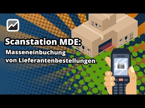 tricoma - Scanstation MDE - Lieferantenbestellungen Massenweise einbuchen