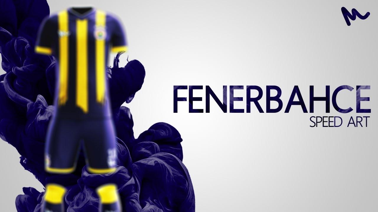 753b1600c12 Fenerbahce Kit Design    Speed Art - YouTube