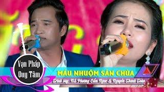 Phương Cẩm Ngọc & Nguyễn Thanh Toàn | Hát gì mà ngọt ngào mùi mẫn quá...! Máu Nhuộm Sân Chùa
