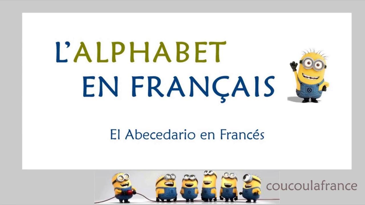 el abecedario en franc u00c9s - el alfabeto en fran u00c7ais