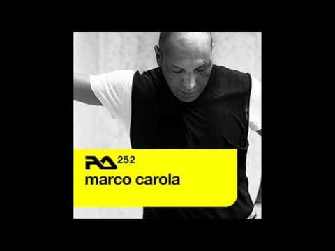 Marco Carola - Resident Advisor Podcast 252
