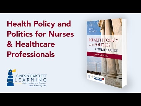 Health Policy and Politics for Nurses & Healthcare Professio