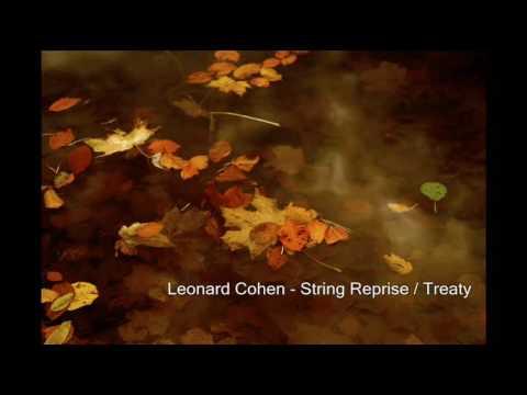 Leonard Cohen - String Reprise / Treaty