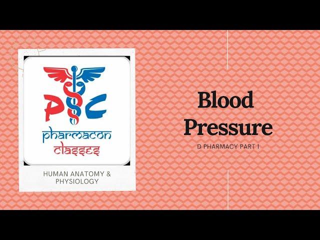 BLOOD PRESSURE | HAP | D-PHARMACY PART I  Pharmacon Classes