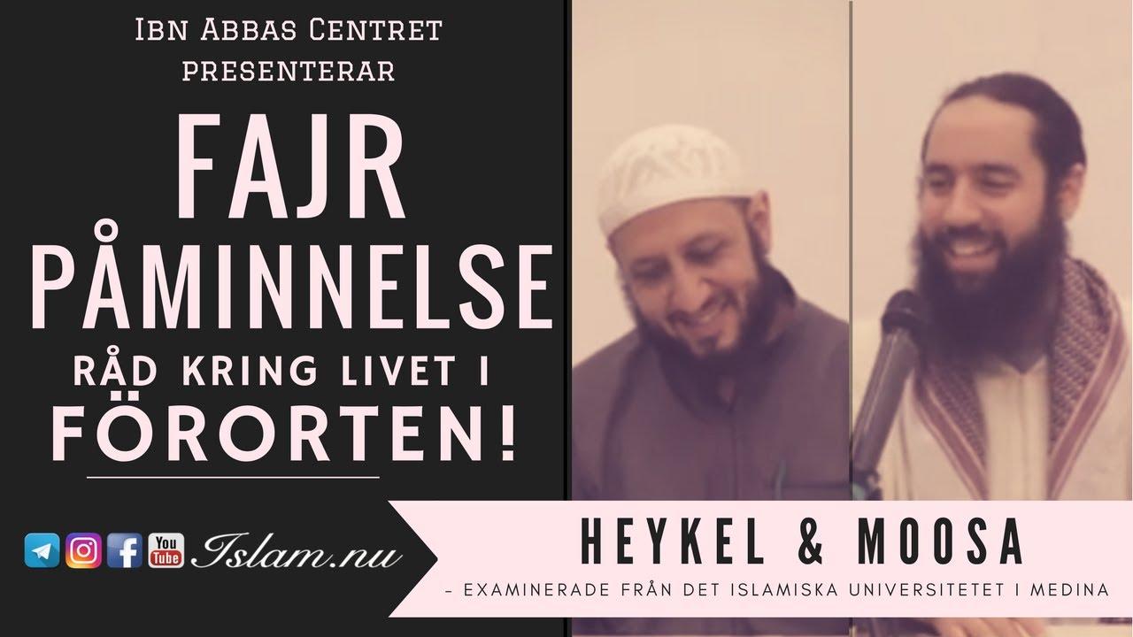 Råd kring livet i förorten | Fajr Påminnelse med Heykel & Moosa