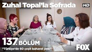 """""""Türkiye'de 60 çeşit baharat yok!"""" Zuhal Topal'la Sofrada 137. Bölüm"""