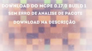 Download Dowmload do mcpe 0.17.0 build 1 sem erro de analise
