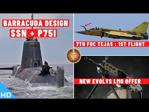 Indian Defence Updates : Barracuda For SSN & P-75I,New Evoly