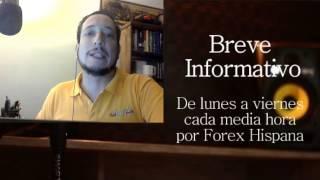 Breve Informativo - Noticias Forex del 2 de Mayo 2017