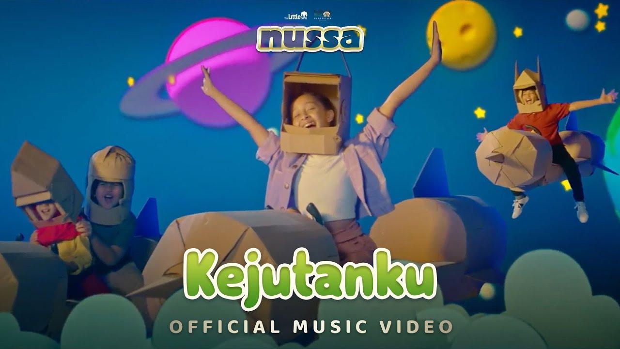 Kejutanku (OST Film Nussa) - Widuri Puteri, Muzakki Ramdhan, Ocean Fajar, Ali Fikri, Malka Hayfa