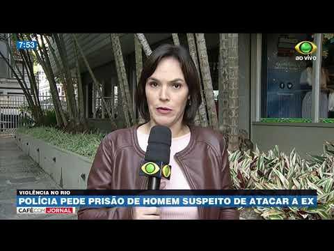 RJ: Polícia Pede Prisão De Suspeito De Atacar Ex