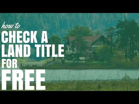 How To Check A Land Title For Free (Ep161)