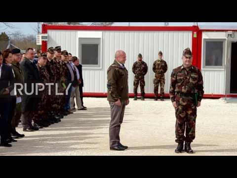 Hungary: DefMin opens military base set up to block refugees along Serbian border
