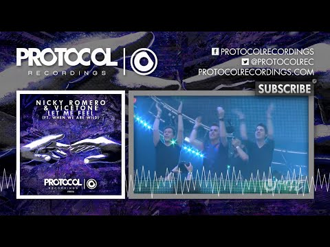 Nicky Romero & Vicetone - Let Me Feel (ft. When We Are Wild) (Available Oct. 6)