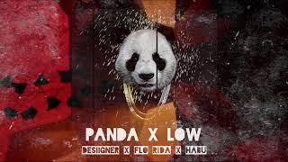 Panda x Low (Xirex Mashup) - Desiigner x Flo Rida x Ookay x Habu
