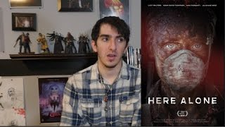 Here Alone (2017) REVIEW