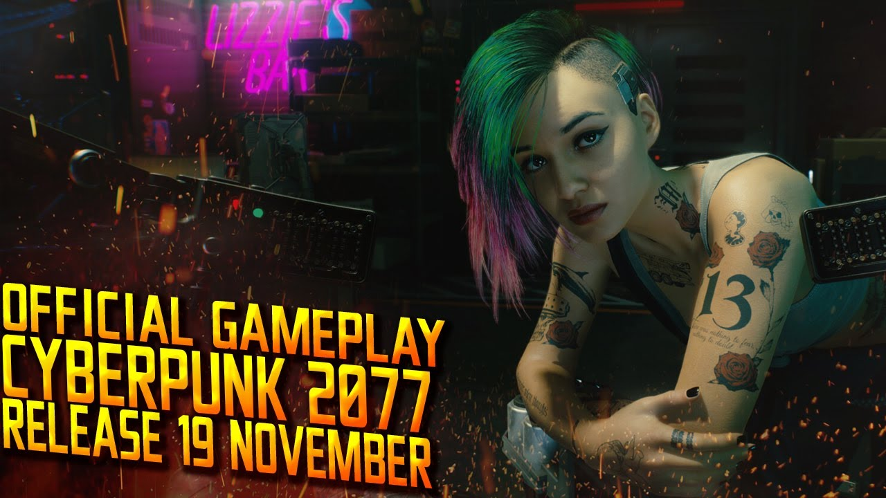 CYBERPUNK 2077 GAMEPLAY - OVERVIEW 2020 RELEASE DATE 19 ...