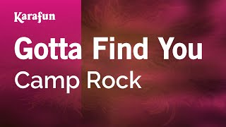 Karaoke Gotta Find You - Camp Rock *
