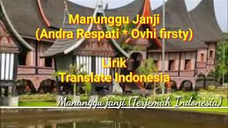 Andra respati * ovhi firsty Manunggu janji, lagu minang terbaru (lirik terjemah indonesia)