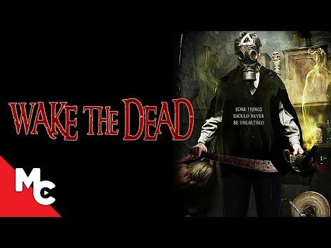 Wake The Dead | 2017 Horror | Full Movie