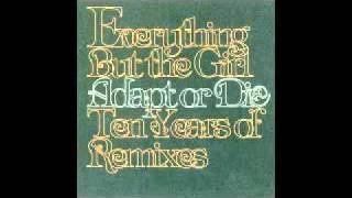 Everything But The Girl - Downhill Racer (Kenny Dope Mix)