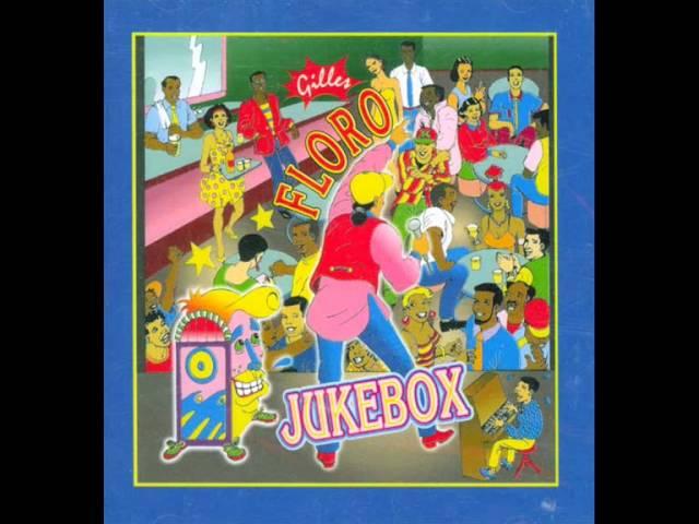 gilles-floro-jukebox-ik972-lhunik