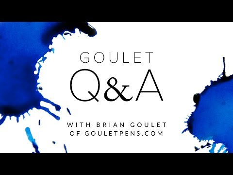 Goulet Q&A 172: The Importance of Writing Surfaces, and Brian's Dream Ink Lineup