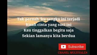 Pergilah kasih-Chrisye (Lyrics Music Video)